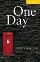 Naylor, Helen - One Day Level 2 (Cambridge English Readers) - 9780521714228 - V9780521714228