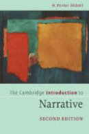 Abbott, H. Porter - The Cambridge Introduction to Narrative (Cambridge Introductions to Literature) - 9780521715157 - V9780521715157
