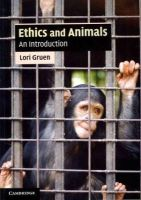 Gruen, Lori - Ethics and Animals: An Introduction (Cambridge Applied Ethics) - 9780521717731 - V9780521717731