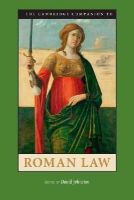 Johnston, David - The Cambridge Companion to Roman Law (Cambridge Companions) - 9780521719940 - V9780521719940