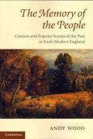 Wood, Andy - The Memory of the People - 9780521720670 - V9780521720670
