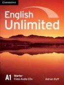 Doff, Adrian - English Unlimited Starter Class Audio CDs (2) - 9780521726368 - V9780521726368