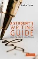 Taylor, Gordon - Student's Writing Guide - 9780521729796 - V9780521729796