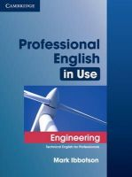Ibbotson, Mark - Professional English in Use Engineering with Answers: Technical English for Professionals - 9780521734882 - V9780521734882