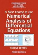 Iserles, Arieh - A First Course in the Numerical Analysis of Differential Equations (Cambridge Texts in Applied Mathematics) - 9780521734905 - V9780521734905