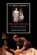 - The Cambridge Companion to Arthur Miller (Cambridge Companions to Literature) - 9780521745383 - V9780521745383