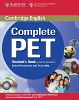 Heyderman, Emma; May, Peter - Complete PET Student's Book without Answers with CD-ROM - 9780521746489 - V9780521746489