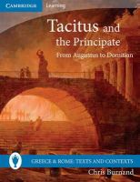 Burnand, Christopher - Tacitus and the Principate: From Augustus to Domitian (Greece and Rome: Texts and Contexts) - 9780521747615 - V9780521747615