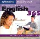 Bob Dignen, Steve Flinders, Simon Sweeney - English365 2 Audio CD Set (2 CDs) (Cambridge Professional English) - 9780521753715 - V9780521753715