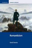 Stevens, David - Romanticism (Cambridge Contexts in Literature) - 9780521753722 - V9780521753722