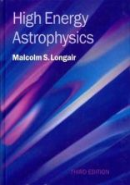 Longair, Malcolm S. - High Energy Astrophysics - 9780521756181 - V9780521756181
