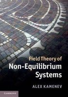 Kamenev, Alex - Field Theory of Non-Equilibrium Systems - 9780521760829 - V9780521760829