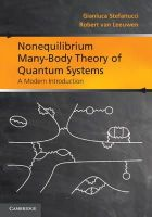Stefanucci, Gianluca, van Leeuwen, Robert - Nonequilibrium Many-Body Theory of Quantum Systems: A Modern Introduction - 9780521766173 - V9780521766173
