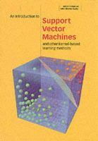 Christianini, Nello; Shawe-Taylor, John; Cristianini, Nello (University of London) - An Introduction to Support Vector Machines and Other Kernel-based Learning Methods - 9780521780193 - V9780521780193