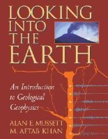 Mussett, Alan E., Khan, M. Aftab - Looking into the Earth: An Introduction to Geological Geophysics - 9780521785747 - V9780521785747