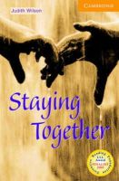 Wilson, Judith - Staying Together Level 4 (Cambridge English Readers) - 9780521798488 - V9780521798488