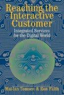 Tomsen, Mai-Lan; Faith, Ron - Reaching the Interactive Customer - 9780521816700 - V9780521816700