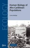 Madrigal, Lorena - Human Biology of Afro-Caribbean Populations - 9780521819312 - V9780521819312