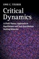 Tauber, Uwe C. - Critical Dynamics - 9780521842235 - V9780521842235