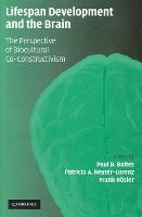 - Lifespan Development and the Brain: The Perspective of Biocultural Co-Constructivism - 9780521844949 - V9780521844949