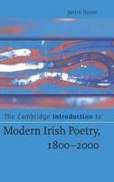 Quinn, Justin - The Cambridge Introduction to Modern Irish Poetry, 1800-2000 (Cambridge Introductions to Literature) - 9780521846738 - KEX0286688