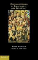 Acemoglu, Daron, Robinson, James A. - Economic Origins of Dictatorship and Democracy: Economic and Political Origins - 9780521855266 - KEX0285244
