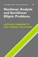 Ambrosetti, Antonio; Malchiodi, Andrea - Nonlinear Analysis and Semilinear Elliptic Problems - 9780521863209 - V9780521863209