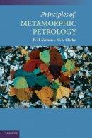 Vernon, R.H.; Clarke, Geoffrey - Principles of Metamorphic Petrology - 9780521871785 - V9780521871785