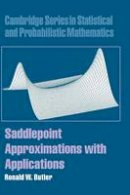 Butler, Ronald W. - Saddlepoint Approximations with Applications - 9780521872508 - V9780521872508