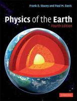Stacey, Frank D., Davis, Paul M. - Physics of the Earth - 9780521873628 - V9780521873628