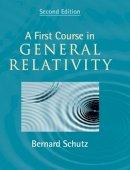 Schutz, Bernard - A First Course in General Relativity - 9780521887052 - V9780521887052