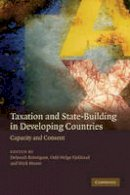 - Taxation and State-building in Developing Countries - 9780521888158 - V9780521888158