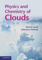 Lamb, Dennis, Verlinde, Johannes - Physics and Chemistry of Clouds - 9780521899109 - V9780521899109