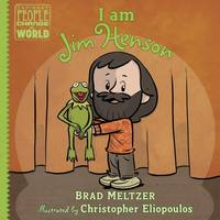 Meltzer, Brad - I am Jim Henson (Ordinary People Change the World) - 9780525428503 - V9780525428503