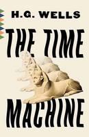 Wells, H.G. - The Time Machine (Vintage Classics) - 9780525432357 - V9780525432357