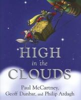 McCartney, Paul, Dunbar, Geoff, Ardagh, Philip - High in the Clouds - 9780525477334 - KTK0091978