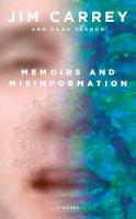Jim Carrey - Memoirs and Misinformation - 9780525655978 - 9780525655978