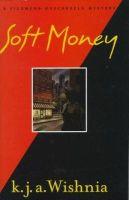 K. J. A. Wishnia - Soft Money: A Filomena Buscarsela Mystery - 9780525945017 - KHS0059727