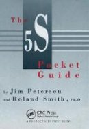 Peterson, Jim; Smith, Roland - 5S Pocket Guide - 9780527763381 - V9780527763381