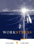 Sulsky, Lorne, Smith, Carlla - Work Stress - 9780534575762 - V9780534575762