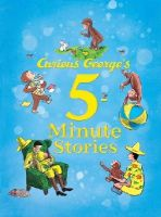 Rey, H. A. - Curious George's 5-Minute Stories - 9780544107939 - V9780544107939