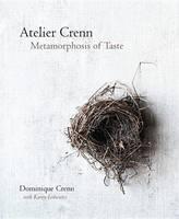 Crenn, Dominique, Leibowitz, Karen - Atelier Crenn: Metamorphosis of Taste - 9780544444676 - V9780544444676
