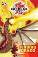 West, Tracey - Bakugan: Finding Drago - 9780545131209 - KEX0253656