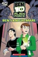 West, Tracey - Ben 10 Alien Force: Ben's Knightmare - 9780545160513 - KEX0253347