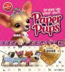 Chorba, April - Dress Up Your Own Paper Pups (Klutz) - 9780545798648 - V9780545798648