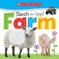 Scholastic - Touch and Feel Farm (Scholastic Early Learners) - 9780545915168 - V9780545915168