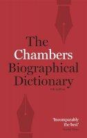 Chambers - Chambers Biographical Dictionary - 9780550106414 - V9780550106414
