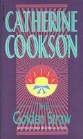 Catherine Cookson - The Golden Straw - 9780552136853 - KRF0001349