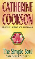 Cookson, Catherine - The Simple Soul and Other Stories - 9780552145329 - KKD0006349