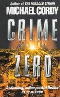 Michael Cordy - Crime Zero - 9780552146043 - KEX0193231